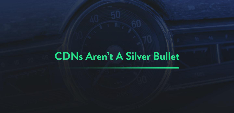 db-CDNs-ArentASilverBullet