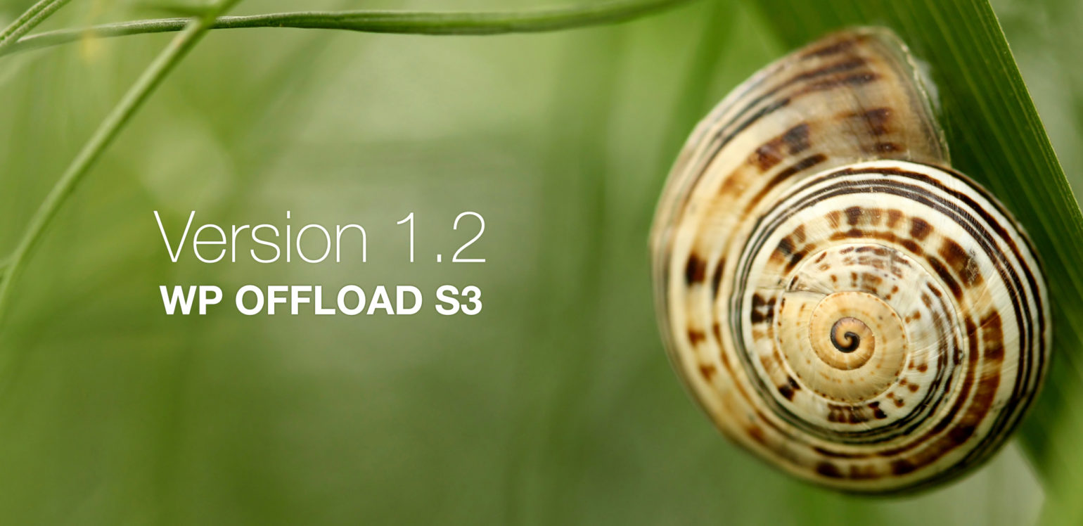 WP Offload S3 1 2 Released