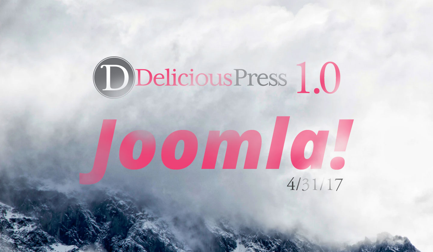 "Announcing DeliciousPress 1.0 - ""Joomla!"""