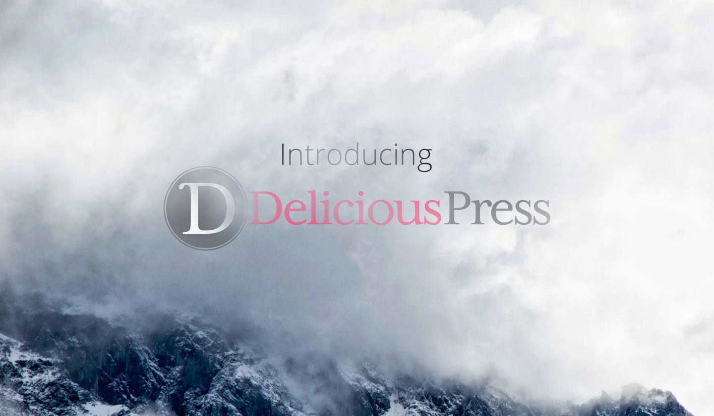 c8d9717cd6a Introducing DeliciousPress