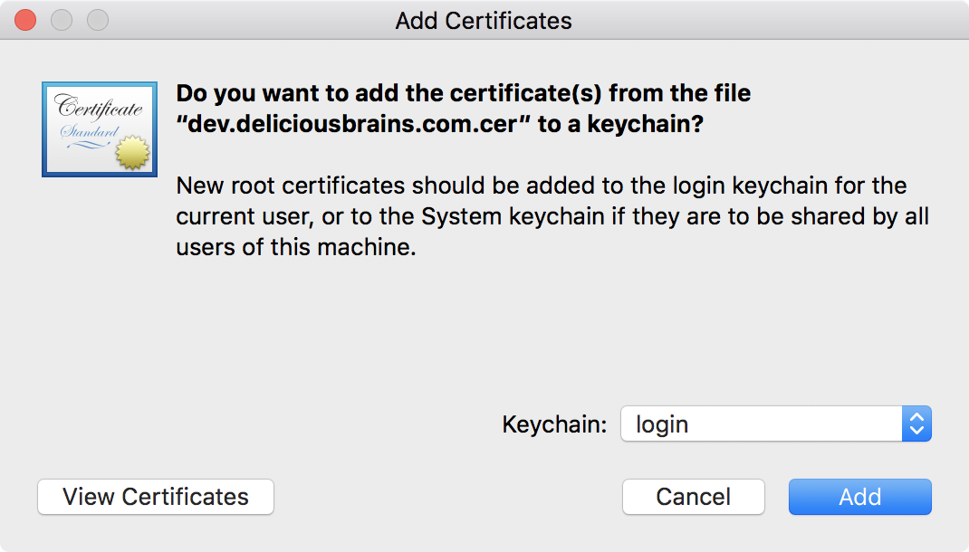 Screenshot of MacOS Add Certificates dialog box for adding a new certificate to a keychain