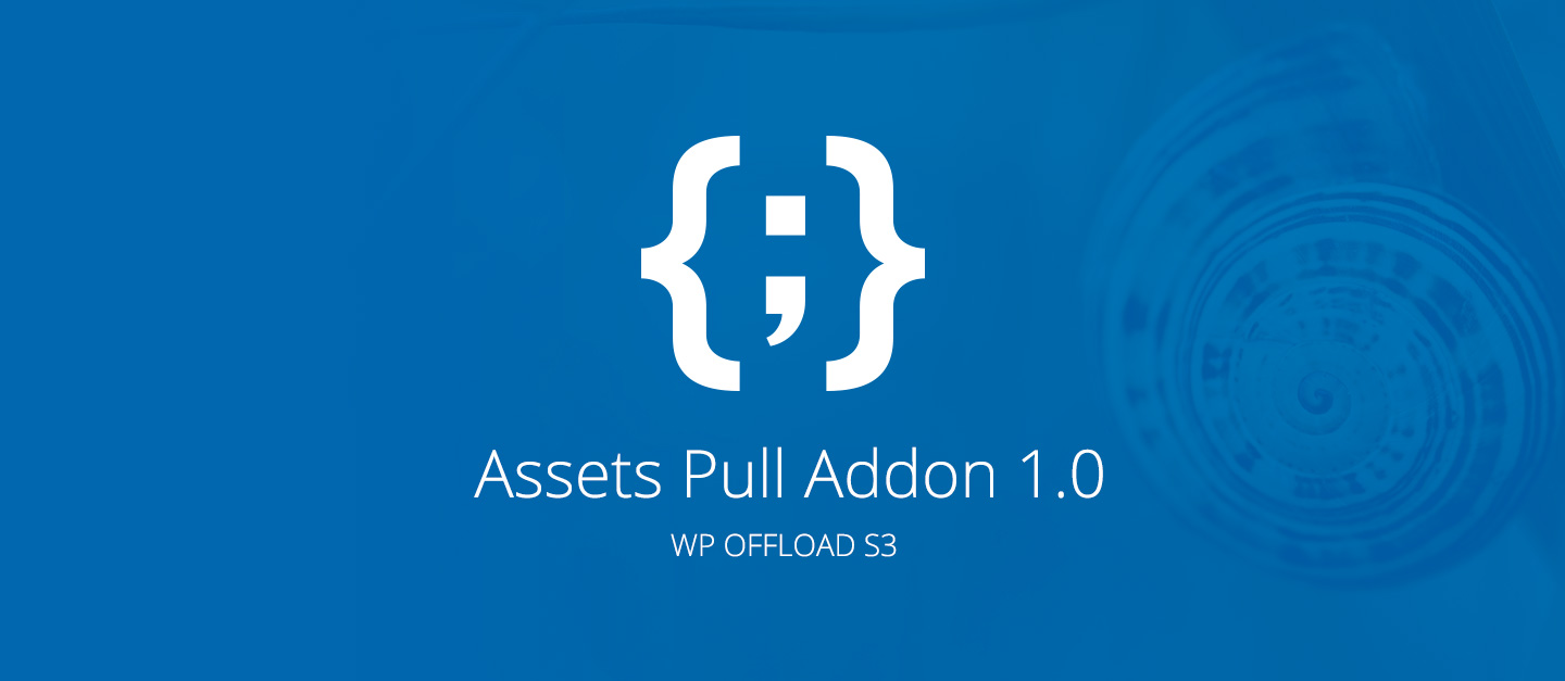 The Addon S3 Offload Wp New Assets Pull For Introducing All 1lJcFK
