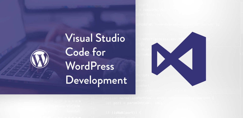 Using VS Code for WordPress Development