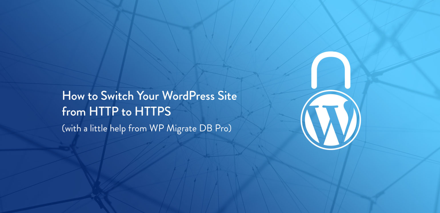 How To Switch Your Wordpress Site From Http To Https With A Little