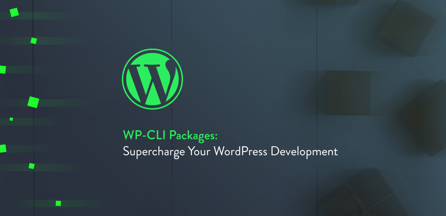 WP-CLI Packages: Supercharge Your WordPress Development