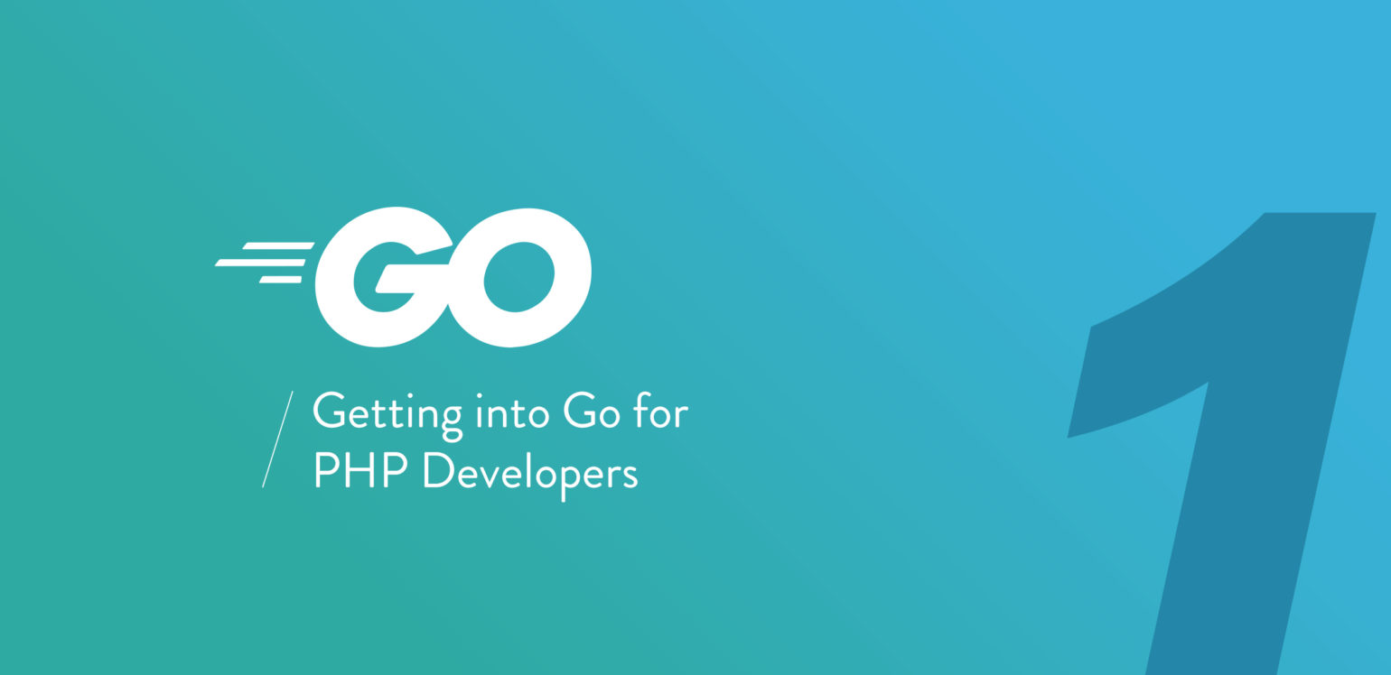 Getting into Go for PHP developers
