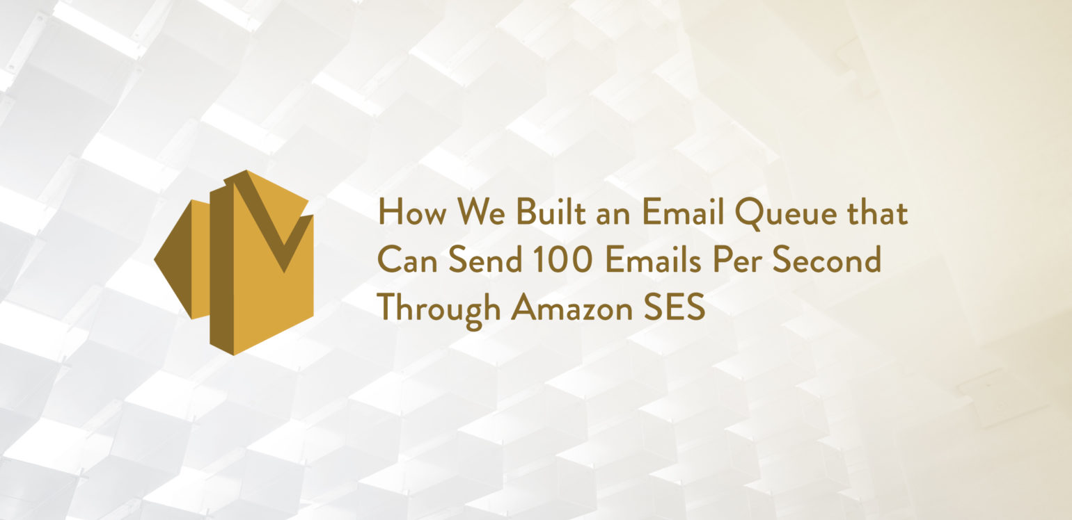 How We Built an Email Queue that Can Send 100 Emails Per