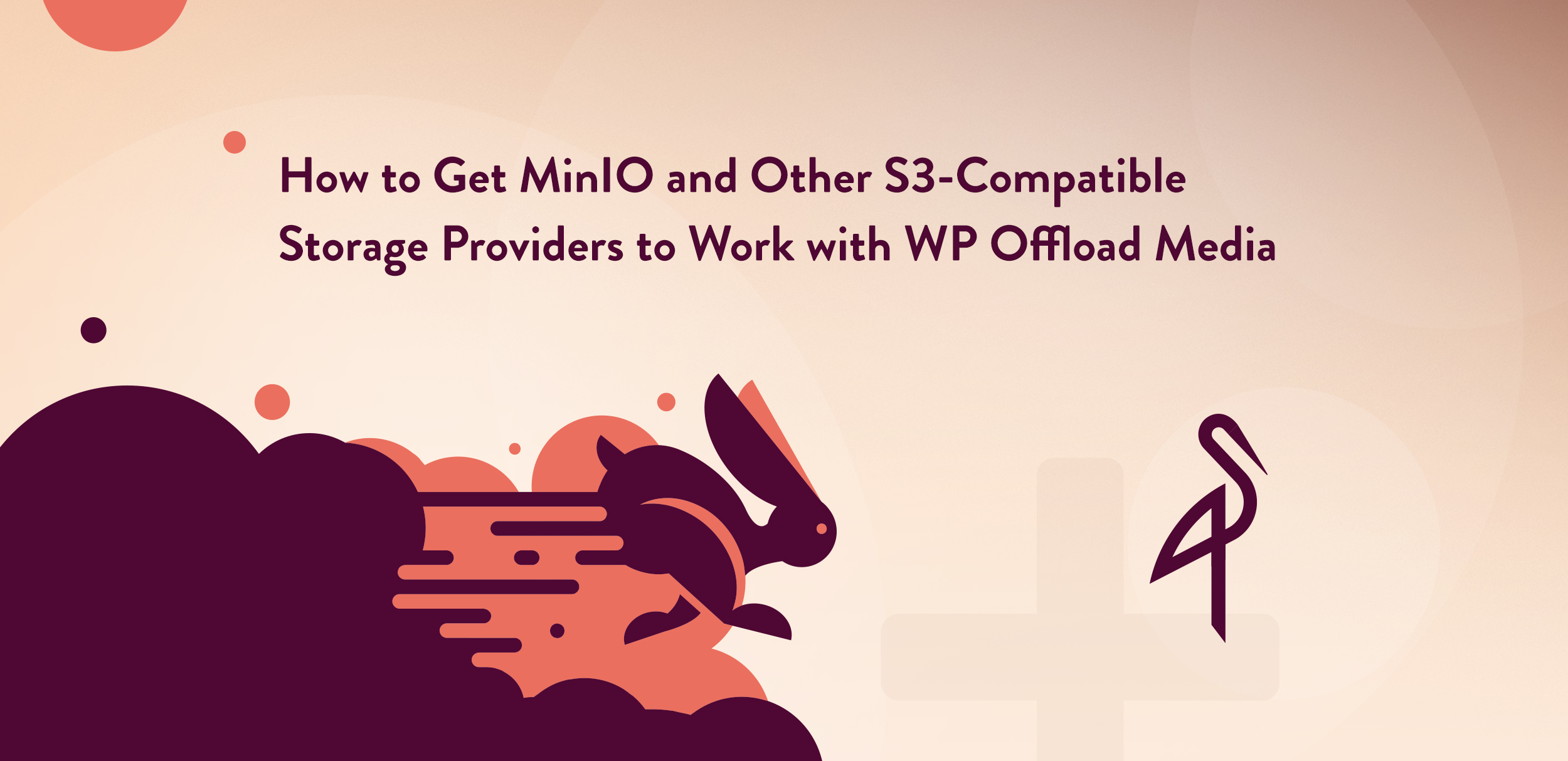 How to Get MinIO and Other S3-Compatible Storage Providers to Work
