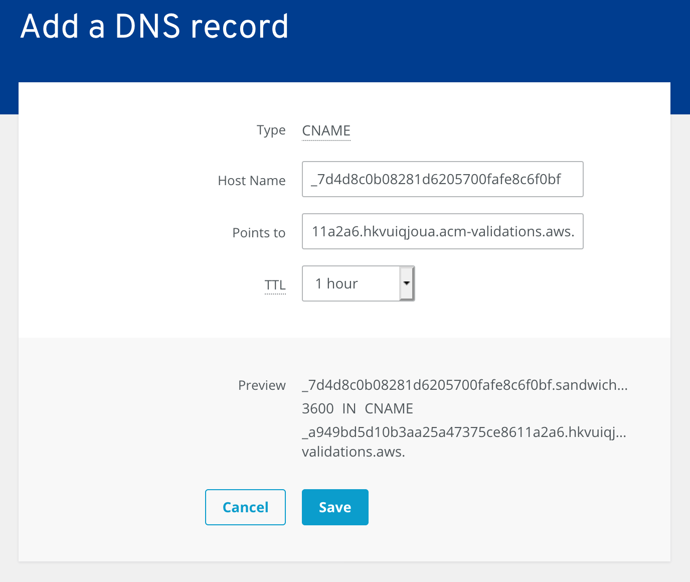 OME CloudFront Setup - Entering the CNAME details for DNS validation of a certificate